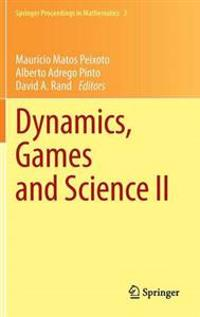 Dynamics, Games and Science II