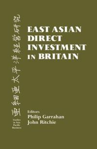 East Asian Direct Investment in Britain