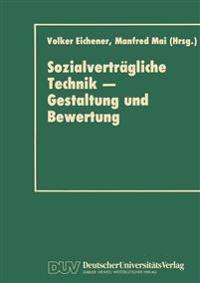 Sozialvertragliche Technik-Gestaltung Und Bewertung