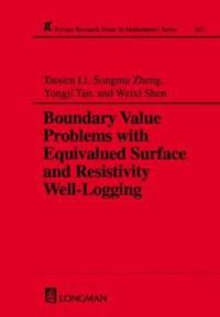 Boundary Valve Problems With Equivalued Surface and Resistivity Well-Logging