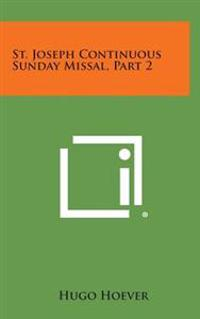 St. Joseph Continuous Sunday Missal, Part 2