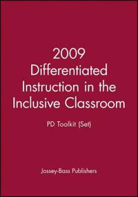 Differentiated Instruction in the Inclusive Classroom Pd Toolkit Set 2009