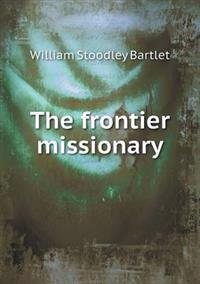 The Frontier Missionary