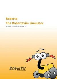 Roberta - The RobertaSim Simulator