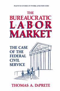 The Bureaucratic Labor Market