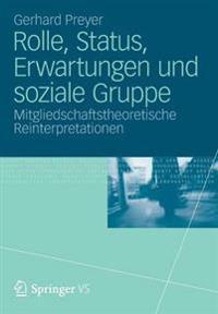 Rolle, Status, Erwartungen Und Soziale Gruppe