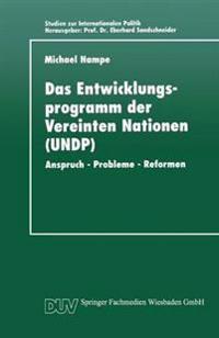 Das Entwicklungsprogramm Der Vereinten Nationen Undp