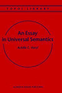 An Essay in Universal Semantics