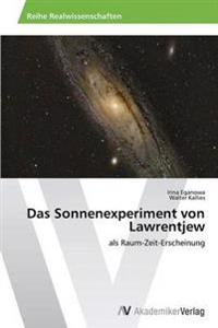 Das Sonnenexperiment Von Lawrentjew