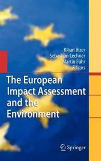 The European Impact Assessment and the Environment