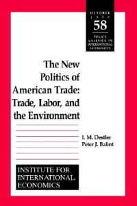 The New Politics of American Trade