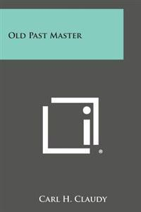 Old Past Master