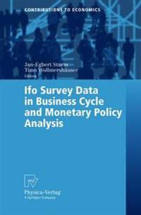 Ifo Survey Data in Business Cycle and Monetary Policy Analysis
