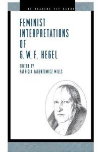 Feminist Interpretations of G.W.F. Hegel