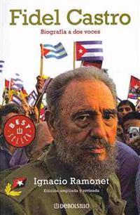 Fidel Castro: Biografia a DOS Voces