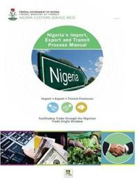 Nigeria's Import, Export and Transit Process Manual
