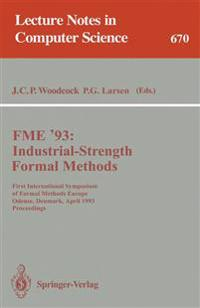 FME '93: Industrial-Strength Formal Methods