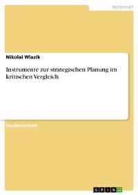 Instrumente Zur Strategischen Planung Im Kritischen Vergleich
