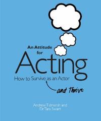 An Attitude for Acting