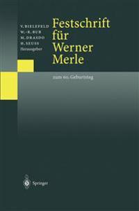 Festschrift Für Werner Merle