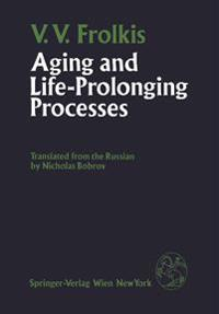 Aging and Life-Prolonging Processes