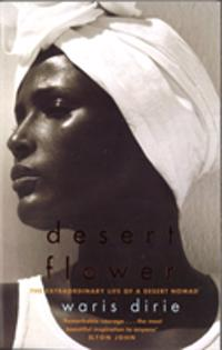 Desert flower : the extraordinary life of a desert nomad