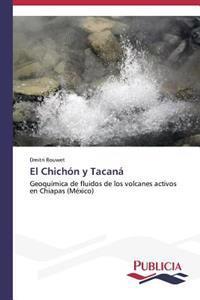 El Chichon y Tacana
