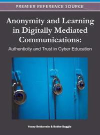 Anonymity and Learning in Digitally Mediated Communications