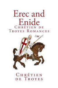 Erec and Enide (Chrétien de Troyes Romances)