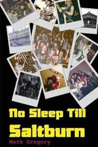 No Sleep Till Saltburn