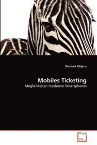 Mobiles Ticketing