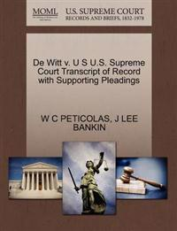 de Witt V. U S U.S. Supreme Court Transcript of Record with Supporting Pleadings