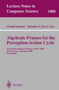 Algebraic Frames for the Perception-Action Cycle