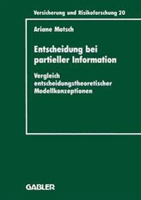 Entscheidung Bei Partieller Information