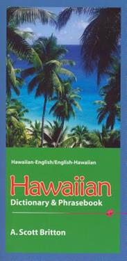 Hawaiian-English / English-Hawaiian Dictionary & Phrasebook