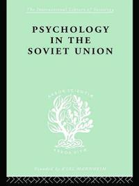Psychology in the Soviet Union   Ils 272