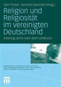Religion Und Religiosit t Im Vereinigten Deutschland