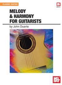 Mel Bay Presents Melody & Harmony for Guitarists