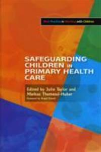 Safeguarding Children in Primary Health Care