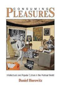 Consuming Pleasures