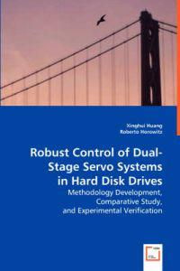 Robust Control of Dual-stage Servo Systems in Hard Disk Drives