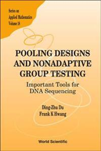 Pooling Designs And Nonadaptive Group Testing