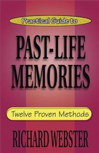 Practical Guide to Past-Life Memories