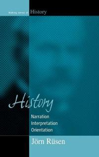 History: Narration, Interpretation, Orientation
