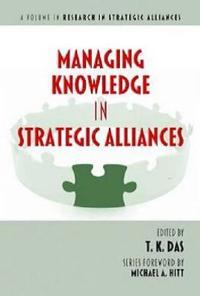 Managing Knowledge in Strategic Alliances