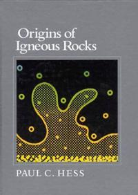 Origins of Igneous Rocks