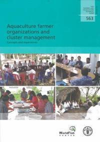 Aquaculture Farmer Organizations and Cluster Management