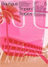 Bauhaus N5: Tropics