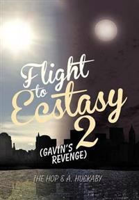 Flight to Ecstasy 2