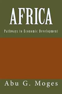 Africa: Pathways to Economic Development